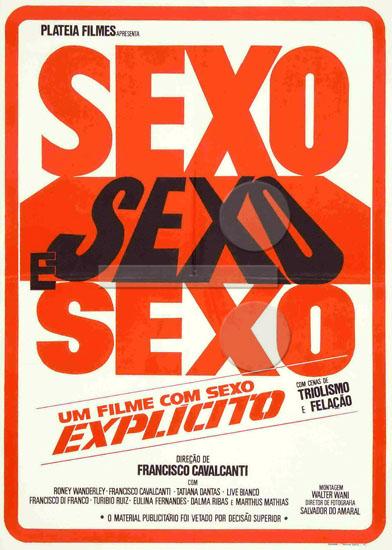 Sexo, Sexo e Sexo - Apesar do Título, um Filme Razoável de Francisco Cavalcanti (1/5)