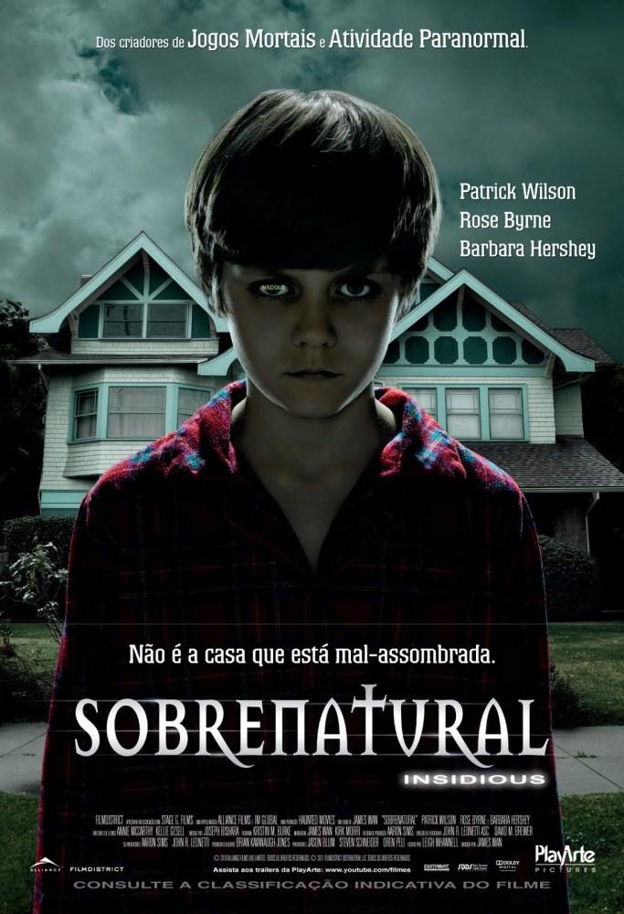 Sobrenatural (Insidious) - Finalmente um Grande Filme de Terror (1/6)