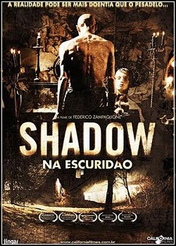 Download Filme Shadow: Na Escuridão BDRip Dublado + Legendado